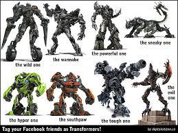 Transformers Meme - transformers facebook tagging meme digital citizen