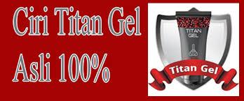 ciri titan gel asli 100 dan palsu di agen resmi indonesia