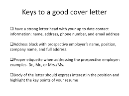Keys To A Good Resume Keys To A Good Cover Letter Cover Letter For Teaching Post