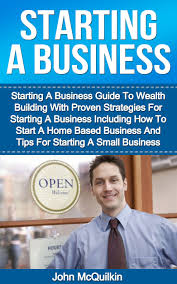 How To Start A Business by Buy Starting A Business Starting A Business Guide To Wealth