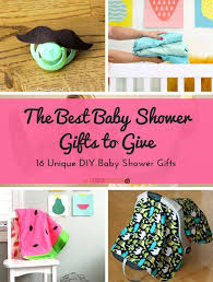 great baby shower gifts the best baby shower gifts to give 16 unique diy baby shower