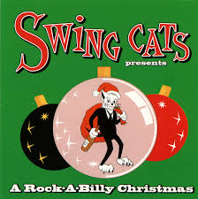 christmas cd swing cats present a rockabilly christmas cd cleopatra records