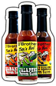 organic hot sauce o brothers organics the finest organic hot sauces and marinades