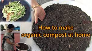 Composting Pictures by How To Make Organic Compost Fertilizer At Home Youtube
