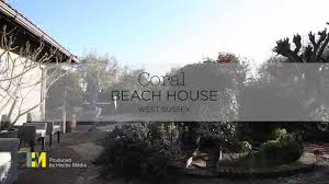 coral beach house angmering on sea youtube