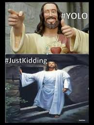 Mean Jesus Meme - i mean no disrespect oh dear lord none what so ever but can i get a