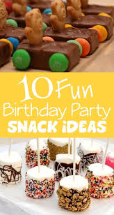 the birthday ideas 10 birthday party snack ideas kids kubby