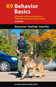 k9 behavior basics a manual for proven success in operational