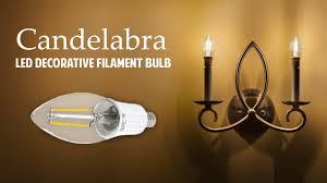 Led Bulbs For Chandelier Led Decorative Filament Candelabra Bulb