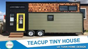 Home Design Builder Le Tuan Home Design Teacup Tiny House Tiny House Town Tiny