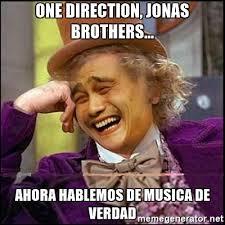 Musica Meme - one direction jonas brothers ahora hablemos de musica de verdad