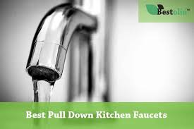 best pull kitchen faucet best pull kitchen faucets 2018 updated are they worth the