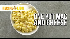 one pot mac and cheese youtube