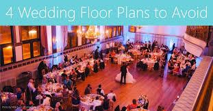 wedding floor plans wedding fail 4 wedding floor plans to avoid
