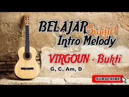tutorial gitar lagu virgoun bukti tutorial gitar dengan 4 kunci dasar melody lagu virgoun bukti