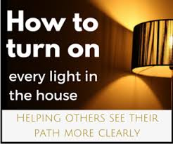 Turn Lights On How To Turn All The Lights On In The House Coach Approach Ministries