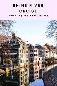 regional flavors on a viking rhine river cruise getting on travel