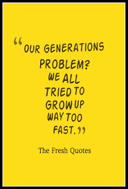 quotes about change vs tradition 62 youth quotes u2013 young generation quotes u0026 sayings