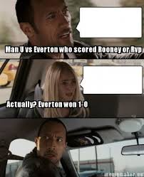 Funny Everton Memes - meme maker man u vs everton who scored rooney or rvp actually