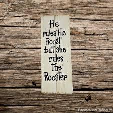 rustic wood handmade rustic wood sign he the roost rustic wood sign