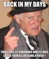Trainer Meme - old pokemon trainer remember by hosnap meme center
