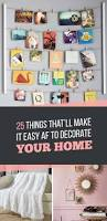 25 things that u0027ll make it easy af to decorate your home