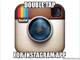 App To Make A Meme - double tap for instagram app instagram twitter make a meme