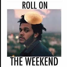 The Weeknd Memes - chrispy boy on twitter roll on the weeknd theweeknd memes