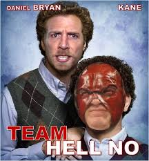 Hell No Meme - team hell no in step brothers alternate universe know your meme