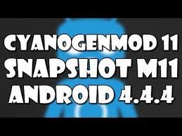 snapshot on android cyanogenmod 11 snapshot m11 android 4 4 4 kitkat galaxy s4 mini
