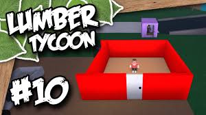 lumber tycoon 2 10 building a home roblox lumber tycoon youtube