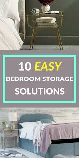 Bedroom Storage Making The Most by 284 Best Storage Inspiration Images On Pinterest Design Trends