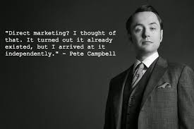 Pete Cbell Meme - janie junebug righting editing my final mad men post for now