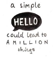 a simple hello lead million things quotes sayings pictures