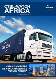 cma cgm ctbl watch africa issue 30 june 2016 by cma cgm group