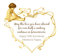fiftieth anniversary 50th happy wedding marriage anniversary quotes