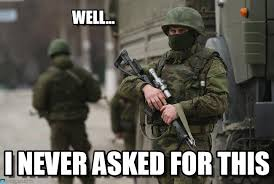Russian Army Meme - well russian soldiers in crimea meme on memegen
