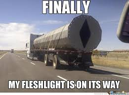Heavy Equipment Memes - finally appropriate fleshlight size for mine d for faping by
