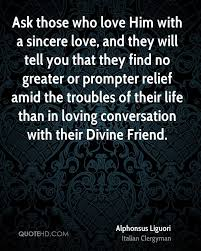 Quotes To Tell Him You Love Him by Alphonsus Liguori Love Quotes Quotehd