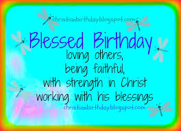 blessed birhday with strength in christ christian birthday free