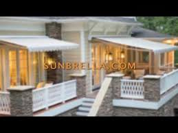 Awning Sunbrella Sunbrella Extend Your Outdoor Space With An Awning Youtube