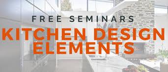 kitchen design elements kitchen design elements seminar auckland eventfinda