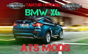 cars bmw x6 bmw x6 car for ats american truck simulator mod ats mod