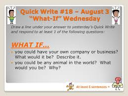 if you could be any animal week 1 quick writes july 11th u2013 august 12th ppt video online