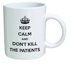 amazon com funny mug keep calm and don u0027t kill patients doctor
