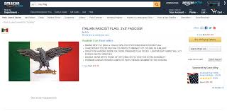 Italian Fascist Flag Are Amazon And Ebay Pro Genocide The Political Hat