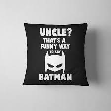 batman home decor gift for uncle 16x16 pillow uncle superhero decorative