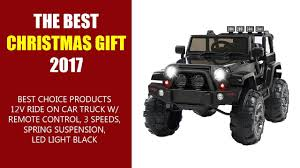 jeep christmas the best christmas gift 2017 best choice products 12v ride on
