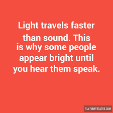 does light travel faster than sound images Funny status does light travel faster than sound 5 jpg