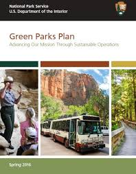 Department Of The Interior National Park Service Green Parks Sustainability U S National Park Service
